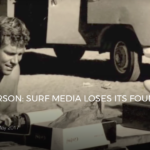 RIP JOHN SEVERSON: SURF MEDIA LOSES ITS FOUNDING FATHER